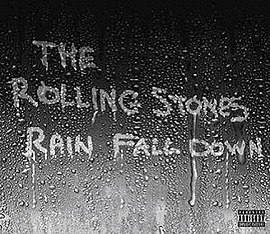 Обложка сингла The Rolling Stones «Rain Fall Down» (2005)