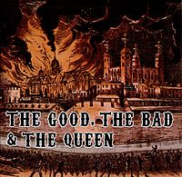 Обложка альбома The Good, the Bad & the Queen «The Good, the Bad & the Queen» (2007)