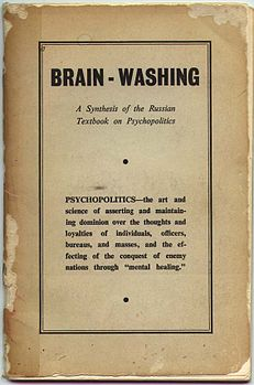 Brain-Washing A Synthesis of the Russian Textbook on Psychopolitics.jpg