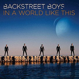 Обложка альбома Backstreet Boys «In a World Like This» (2013)