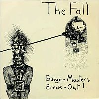 Обложка сингла «Bingo-Master's Break-Out!» (The Fall, 1978)