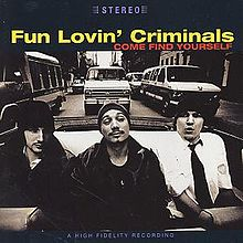 Обложка альбома Fun Lovin' Criminals «Come Find Yourself» (1996)