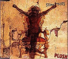 Обложка сингла Stone Temple Pilots «Plush» (1993)
