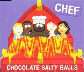 Обложка сингла South Park «Chocolate Salty Balls» ((1999))
