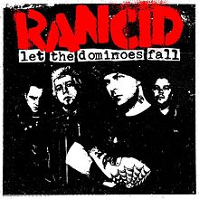 Обложка альбома Rancid «Let the Dominoes Fall» (2009)