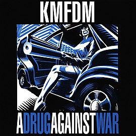 Обложка сингла KMFDM «A Drug Against War» (1993)