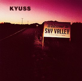 Обложка альбома Kyuss «Welcome to Sky Valley» (1994)