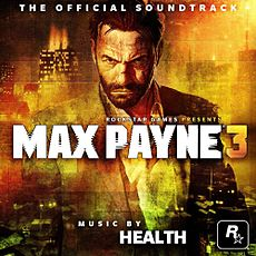 Обложка альбома Health, Emicida «Max Payne 3 Official Soundtrack[22][23]» ({{{Год}}})