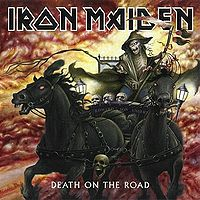 Обложка альбома Iron Maiden «Death on the Road» (2005)