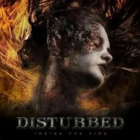 Обложка сингла «Inside the Fire» (Disturbed, 2008)