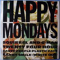 Обложка альбома Happy Mondays «Squirrel and G-Man Twenty Four Hour Party People Plastic Face Carnt Smile (White Out)» (1987)
