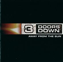 Away from the sun 3 doors down