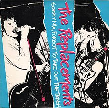 Обложка альбома The Replacements «Sorry Ma, Forgot to Take Out the Trash» (1981)