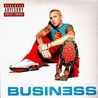 Обложка сингла «Business» (Eminem, 2003)