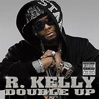 Обложка альбома R. Kelly «Double Up» (2007)