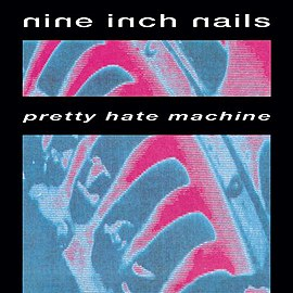 Обложка альбома Nine Inch Nails «Pretty Hate Machine» (1989)