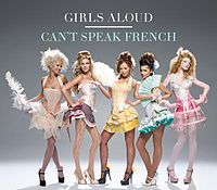 Обложка альбома Girls Aloud «Can't Speak French» (2008)