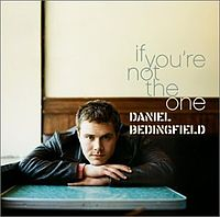 Обложка сингла «If You're Not the One» (Daniel Bedingfield, (2002))