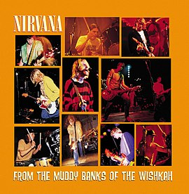 Обложка альбома Nirvana «From the Muddy Banks of the Wishkah» (1996)