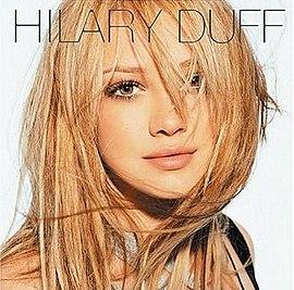 Hilary Duff (альбом) — Википедия хилари дафф википедия