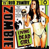 Обложка сингла «Living Dead Girl» (Rob Zombie, 1998)