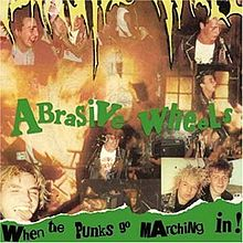 Обложка альбома Abrasive Wheels «When the Punks Go Marching In» (1982)