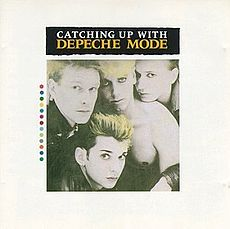 Обложка альбома Depeche Mode «Catching Upwith Depeche Mode» (1985)