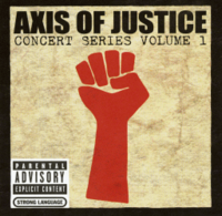 Обложка альбома VA «Axis of Justice: Concert Series Volume 1» (2004)