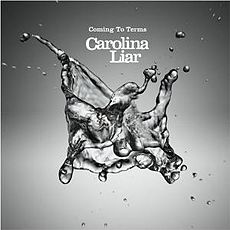 Обложка альбома Carolina Liar «Coming To Terms» (2008)