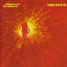 Обложка альбома The Chemical Brothers «Come With Us» (2002)