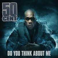 Обложка сингла «Do You Think About Me» (50 Cent featuring Governor, 2010)