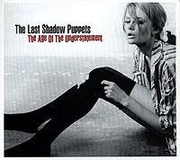 Обложка альбома The Last Shadow Puppets «The Age of the Understatement» (2008)
