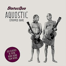 Обложка альбома Status Quo «Aquostic (Stripped Bare)» (2014)
