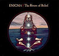 Обложка сингла «The Rivers of Belief» (Enigma, (1991))
