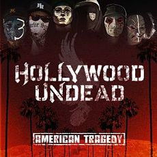 Обложка альбома Hollywood Undead «American Tragedy» (2011)