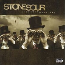 Обложка альбома Stone Sour «Come What(ever) May» (2006)