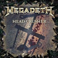 Обложка сингла «Head Crusher» (Megadeth, 2009)