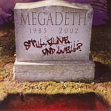 Обложка альбома Megadeth «Still Alive... and Well?» (2002)