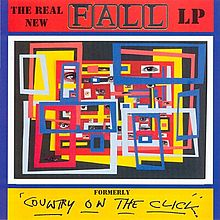 Обложка альбома The Fall «The Real New Fall LP» (2003)