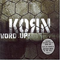 Обложка сингла «Word Up!» (Korn, (2004))