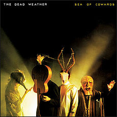 Обложка альбома The Dead Weather «Sea of Cowards» (2010)