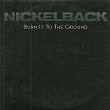Обложка сингла «Burn It to the Ground» (Nickelback, 2009)