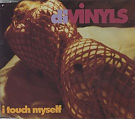 Обложка сингла Divinyls «I Touch Myself» (1990)