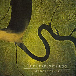 Обложка альбома Dead Can Dance «The Serpent's Egg» (1988)