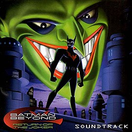 Обложка альбома «Batman Beyond: Return of the Joker Soundtrack[2][3][4]» ()