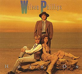 Обложка сингла Wilson Phillips «Hold On» (1990)