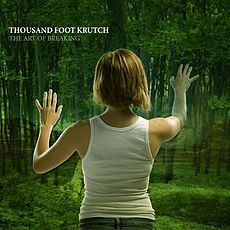 Обложка альбома Thousand Foot Krutch «The Art of Breaking» (2005)
