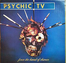 Обложка альбома Psychic TV «Force the Hand of Chance» (1982)