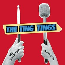 Обложка альбома The Ting Tings «We Started Nothing» (2008)