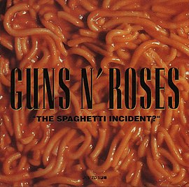 "Обложка альбома Guns N' Roses «""The Spaghetti Incident?""» (1993)"